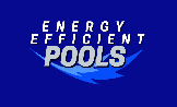 Energy Efficient Pools