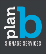 Plan B Signage Services
